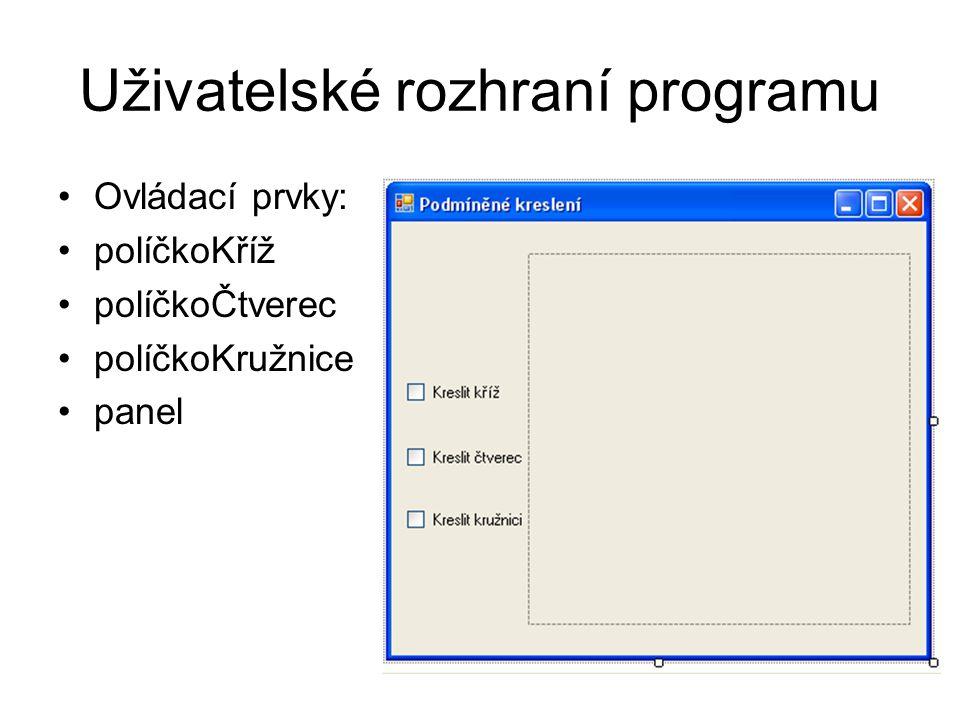 namespace Podmíněné_kreslení { public partial class Form1 : Form { public Form1() { InitializeComponent(); } private void panel_Paint(object sender, PaintEventArgs e) { //Kreslící plocha panelu a rozměry obrazce Graphics kp = e.Graphics; int šířka = panel.ClientSize.Width - 1; int výška = panel.ClientSize.Width - 1; //Je-li zaškrtnuto políčkoKříž, proveď příkazy: //kp.DrawLine(Pens.CornflowerBlue, 0, 0, šířka, výška); //kp.DrawLine(Pens.CornflowerBlue, 0, výška, šířka, 0); // Je-li zaškrtnuto políčkoČtverec, proveď příkaz: //kp.DrawRectangle(Pens.CornflowerBlue, 0, 0, šířka, výška); // Je-li zaškrtnuto políčkoKružnice, proveď příkaz: // kp.DrawEllipse(Pens.CornflowerBlue, 0, 0, šířka, výška); } private void všechnaPolíčka_CheckedChanged(object sender, EventArgs e) { panel.Refresh(); }