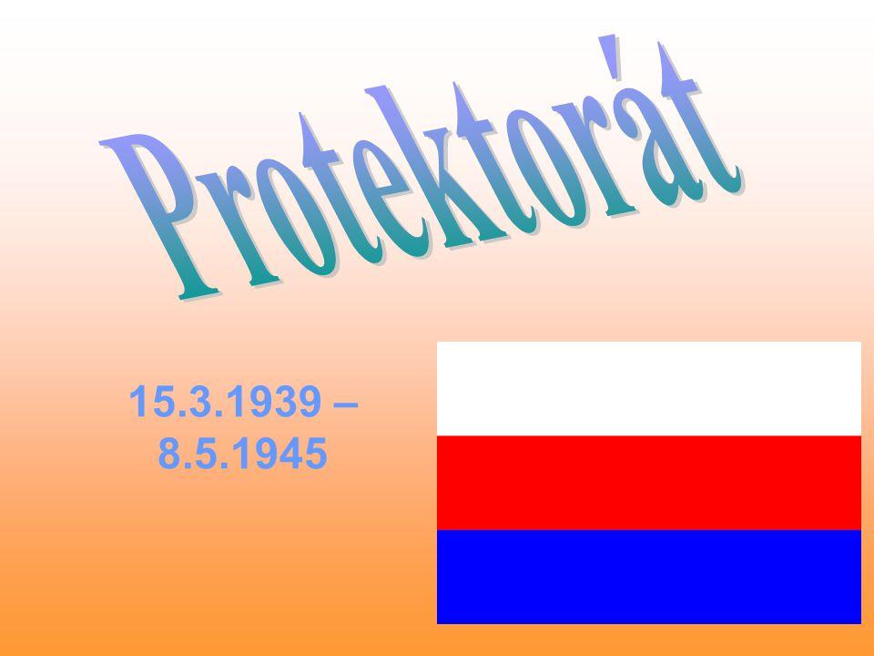 15.3.1939 – 8.5.1945