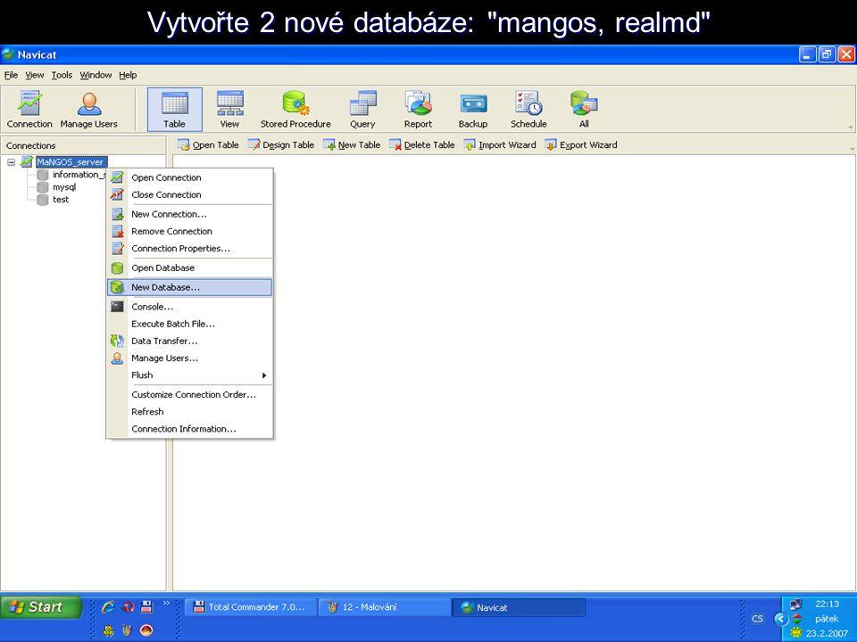 Vytvořte 2 nové databáze: mangos, realmd