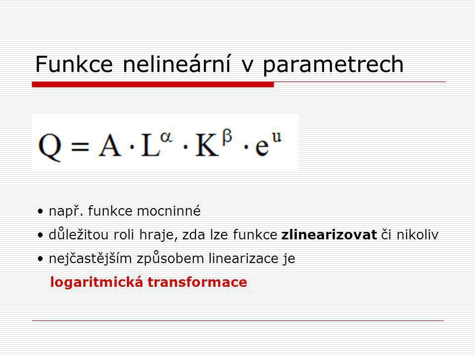 Funkce nelineární v parametrech např.