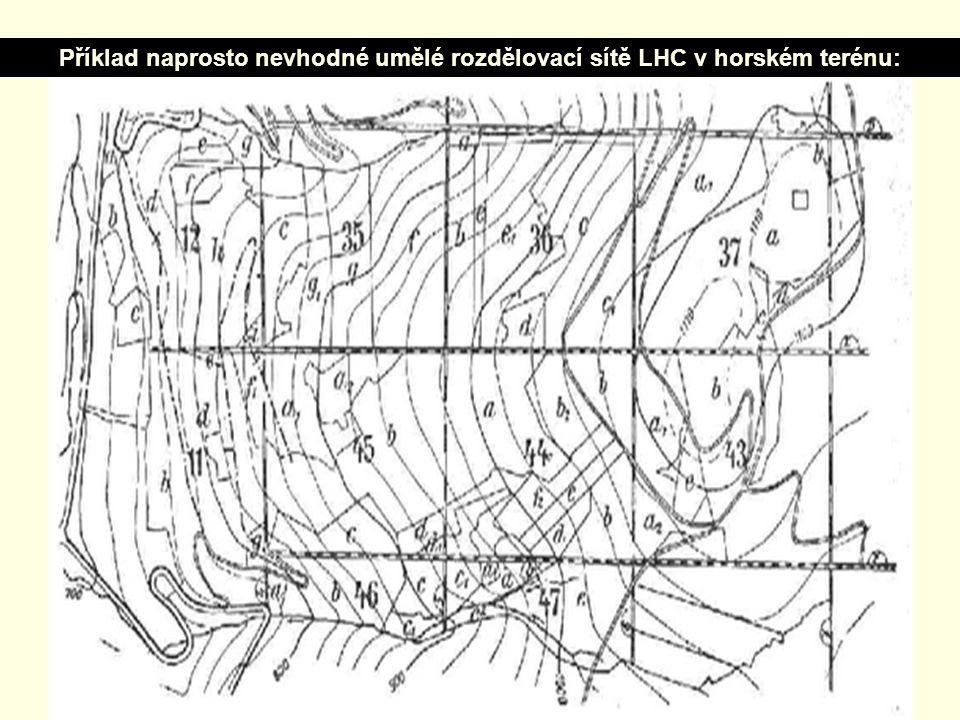Příklad naprosto nevhodné umělé rozdělovací sítě LHC v horském terénu:
