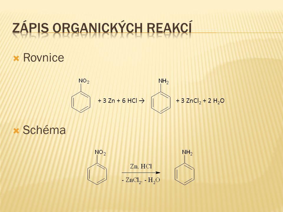  Rovnice  Schéma + 3 Zn + 6 HCl → + 3 ZnCl 2 + 2 H 2 O