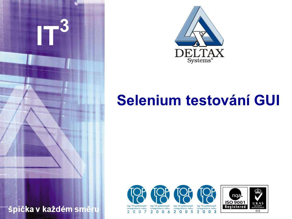 špička v každém směru IT 3 Selenium testování GUI