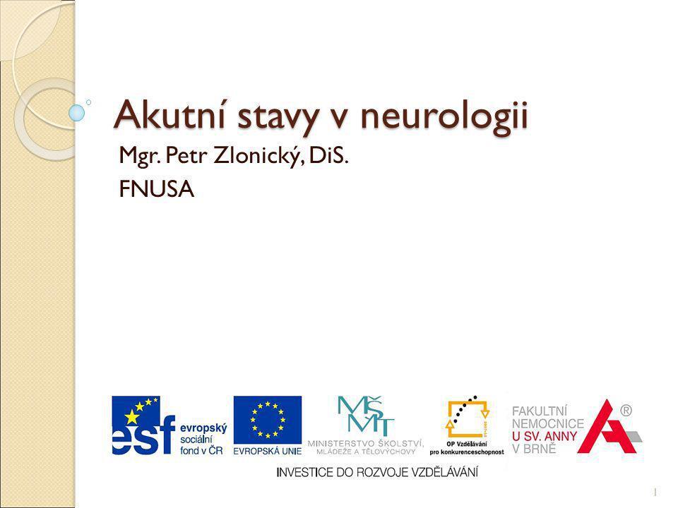 Obsah Cévní mozkové příhody Poranění páteře a míchy Epilepsie a epileptické záchvaty 2