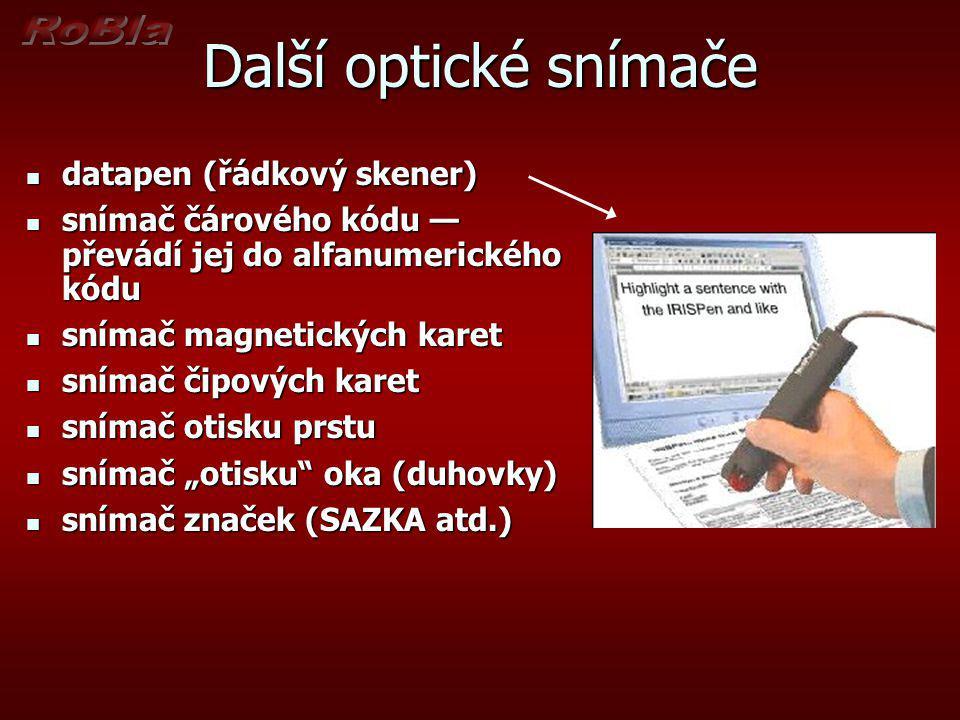 Další optické snímače datapen (řádkový skener) datapen (řádkový skener) snímač čárového kódu — převádí jej do alfanumerického kódu snímač čárového kód