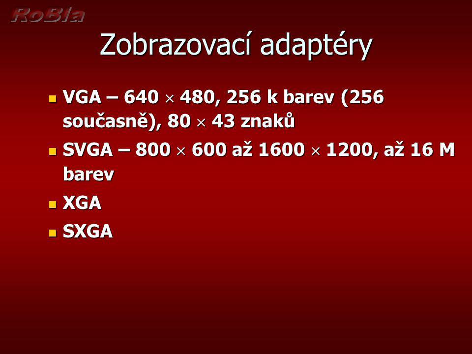 Zobrazovací adaptéry VGA – 640  480, 256 k barev (256 současně), 80  43 znaků VGA – 640  480, 256 k barev (256 současně), 80  43 znaků SVGA – 800