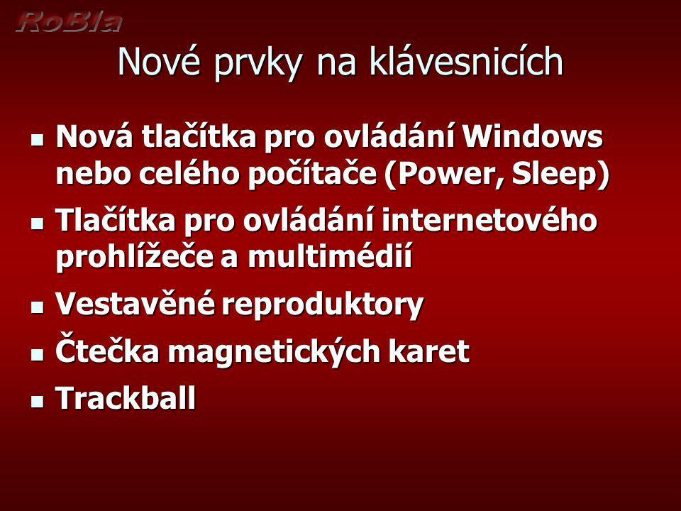 Nové prvky na klávesnicích Nová tlačítka pro ovládání Windows nebo celého počítače (Power, Sleep) Nová tlačítka pro ovládání Windows nebo celého počít