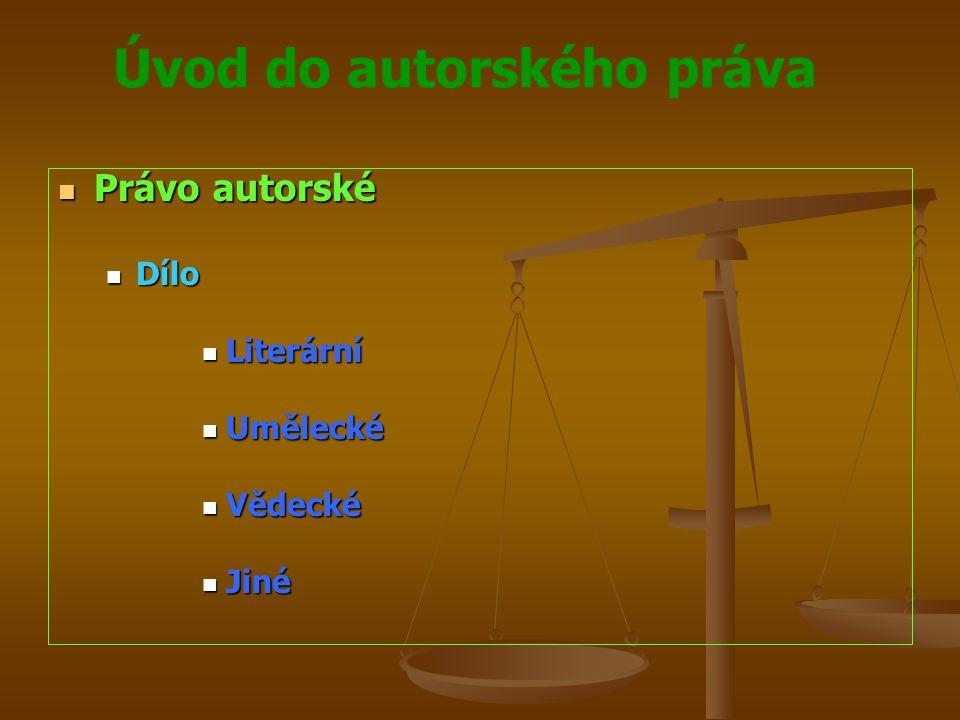 Úvod do autorského práva Autorský zákon upravuje Autorský zákon upravuje práva autora k jeho autorskému dílu práva autora k jeho autorskému dílu práva související s právem autorským práva související s právem autorským práva výkonného umělce k jeho uměleckému výkonu práva výkonného umělce k jeho uměleckému výkonu právo výrobce zvukového záznamu k jeho záznamu právo výrobce zvukového záznamu k jeho záznamu právo výrobce zvukově obrazového záznamu k jeho záznamu právo výrobce zvukově obrazového záznamu k jeho záznamu