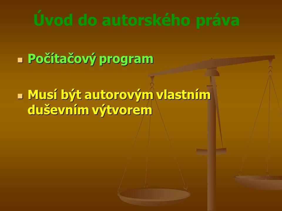 Úvod do autorského práva Databáze Databáze Způsob výběru nebo uspořádání obsahu autorovým vlastním duševním výtvorem a jejíž součásti jsou systematicky nebo metodicky uspořádány a jednotlivě zpřístupněny elektronicky či jiným způsobem Způsob výběru nebo uspořádání obsahu autorovým vlastním duševním výtvorem a jejíž součásti jsou systematicky nebo metodicky uspořádány a jednotlivě zpřístupněny elektronicky či jiným způsobem