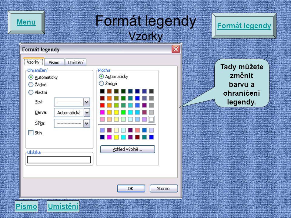 Formát legendy Vzorky Menu Tady můžete změnit barvu a ohraničení legendy.