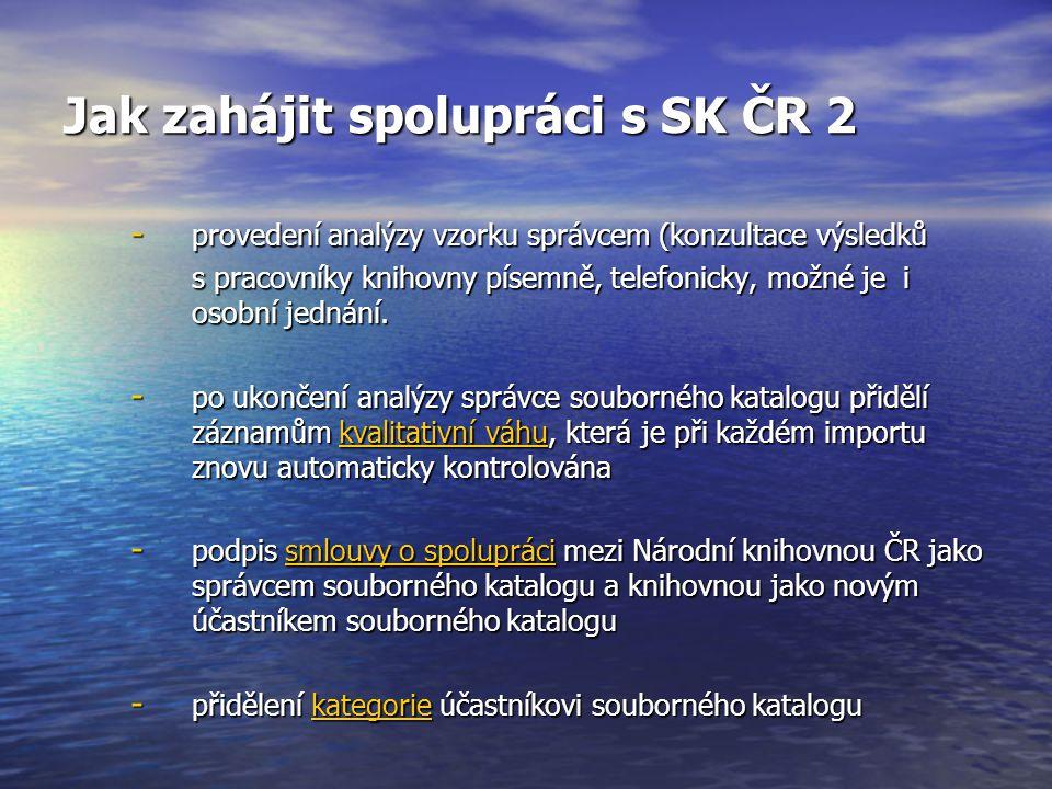 Jak zahájit spolupráci s SK ČR 2 - provedení analýzy vzorku správcem (konzultace výsledků s pracovníky knihovny písemně, telefonicky, možné je i osobní jednání.