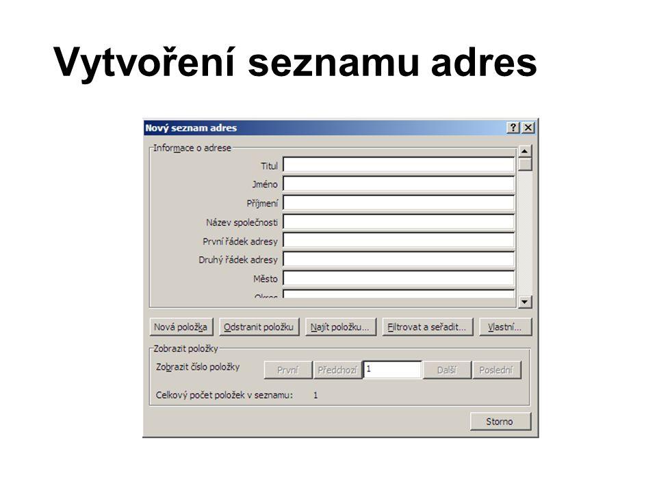 Vytvoření seznamu adres