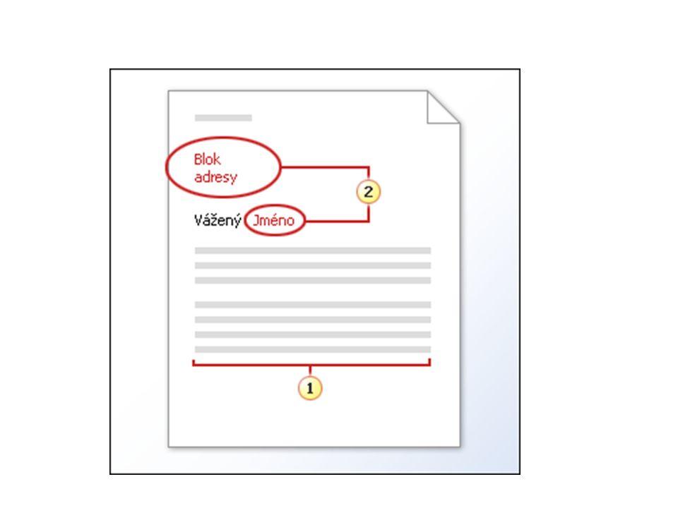 Vytvoření seznamu adres V dalším kroku do dopisu vložíme blok Adresy Pátý krok slouží k náhledu adres.