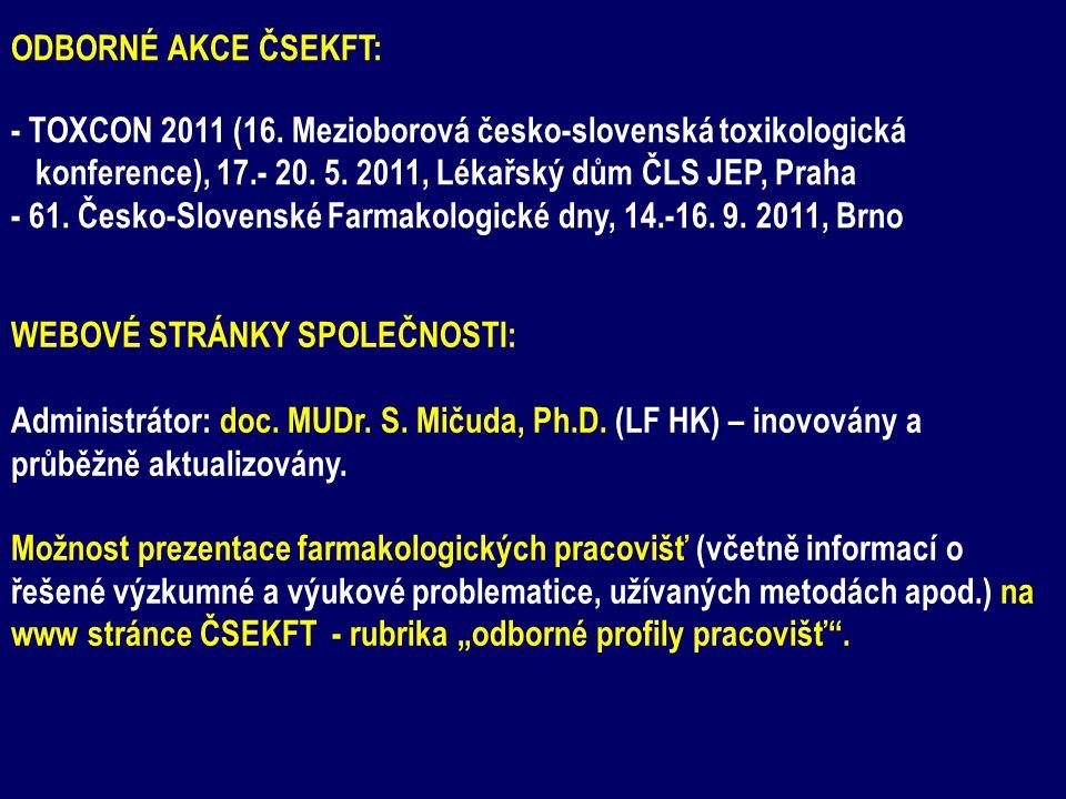 ODBORNÉ AKCE ČSEKFT: - TOXCON 2011 (16. Mezioborová česko-slovenská toxikologická konference), 17.- 20. 5. 2011, Lékařský dům ČLS JEP, Praha - 61. Čes