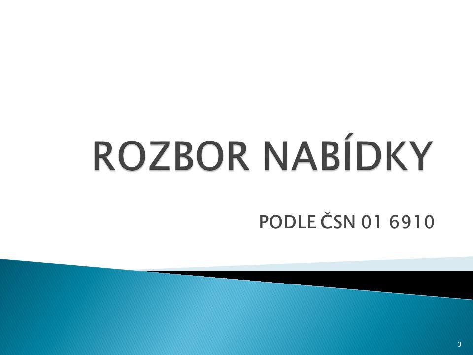PODLE ČSN 01 6910 3