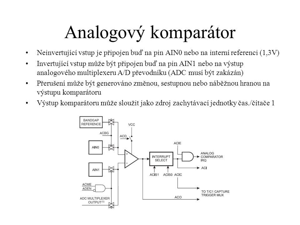 Analogový komparátor Neinvertující vstup je připojen buď na pin AIN0 nebo na interní referenci (1,3V) Invertující vstup může být připojen buď na pin AIN1 nebo na výstup analogového multiplexeru A/D převodníku (ADC musí být zakázán) Přerušení může být generováno změnou, sestupnou nebo náběžnou hranou na výstupu komparátoru Výstup komparátoru může sloužit jako zdroj zachytávací jednotky čas./čítače 1