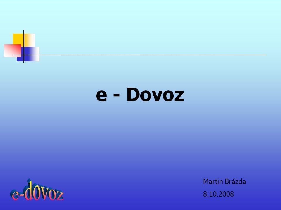 e - Dovoz Martin Brázda 8.10.2008