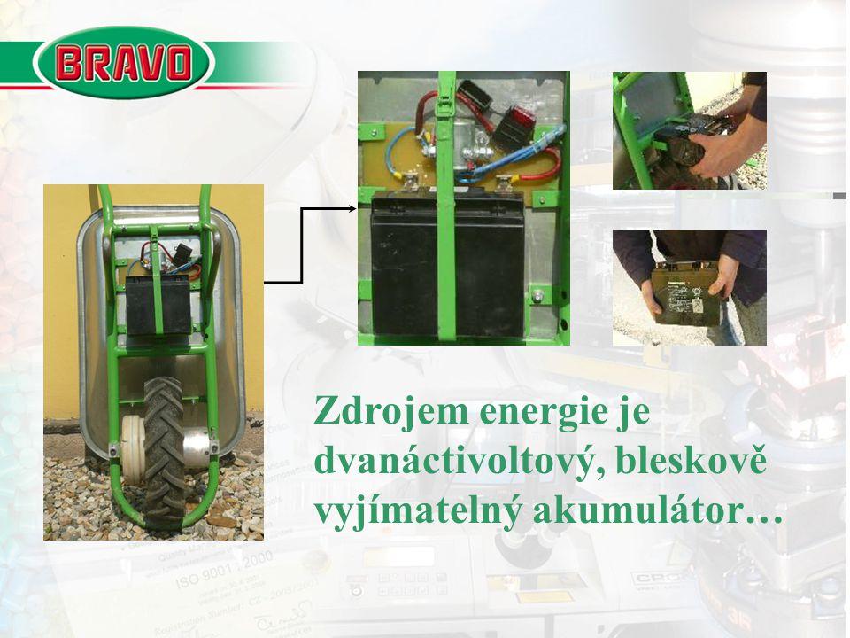 Zdrojem energie je dvanáctivoltový, bleskově vyjímatelný akumulátor…