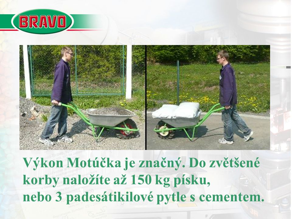 S touto zátěží je max. dostupnost Motúčka 35 stupňů, max. překážka asi 12 cm.