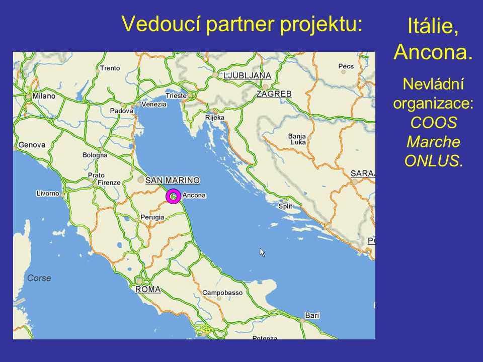Vedoucí partner projektu: Itálie, Ancona. Nevládní organizace: COOS Marche ONLUS.