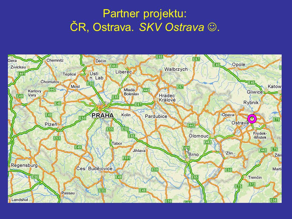 Partner projektu: ČR, Ostrava. SKV Ostrava.