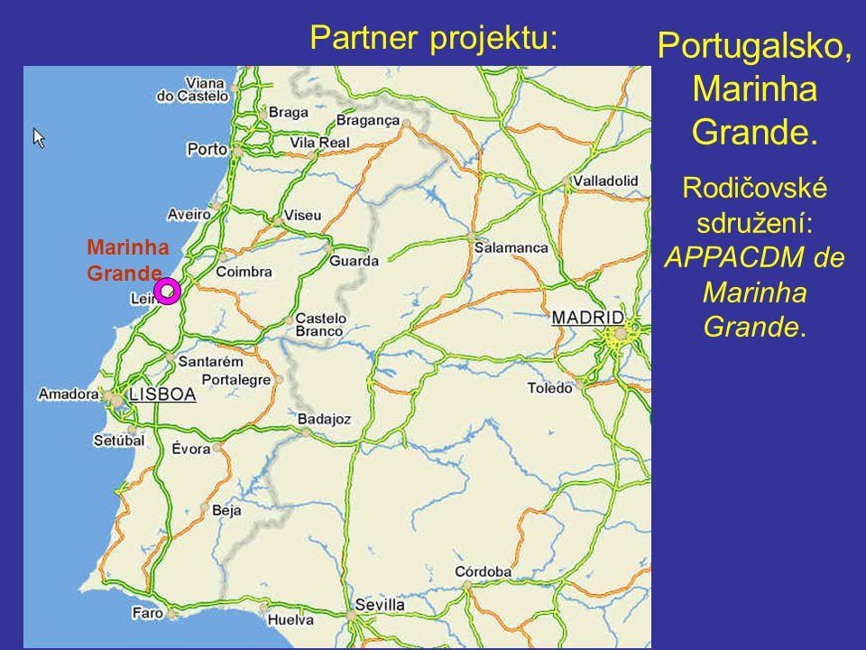 Partner projektu: Portugalsko, Marinha Grande.Rodičovské sdružení: APPACDM de Marinha Grande.