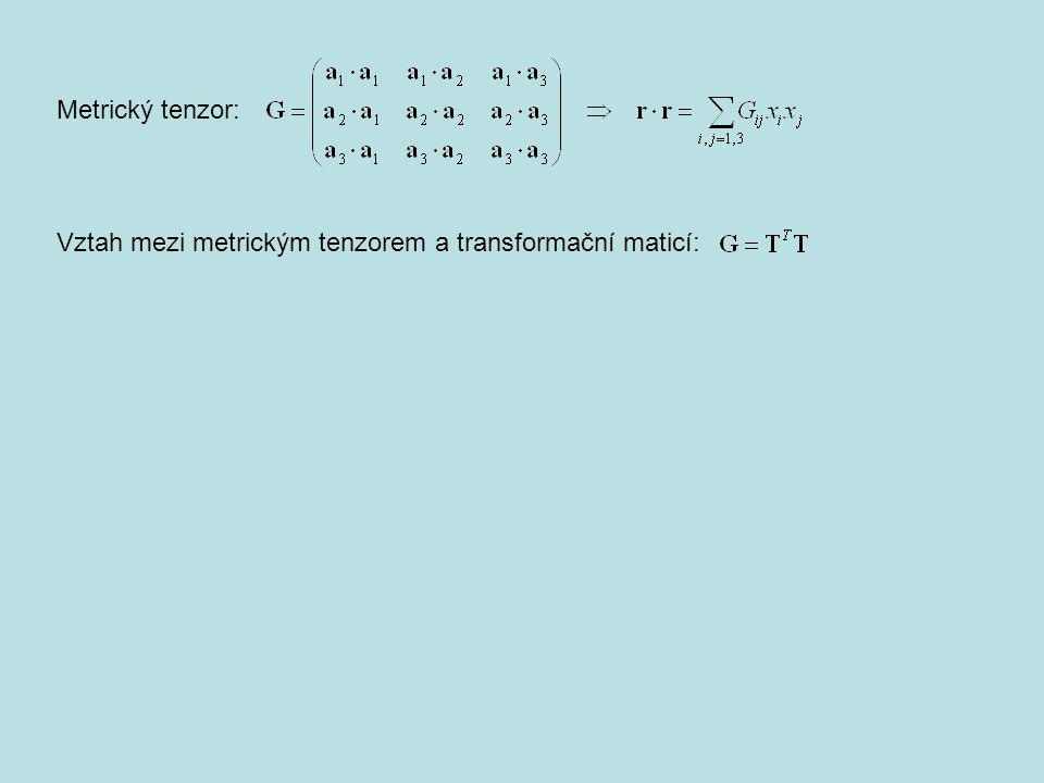 Metrický tenzor: Vztah mezi metrickým tenzorem a transformační maticí:
