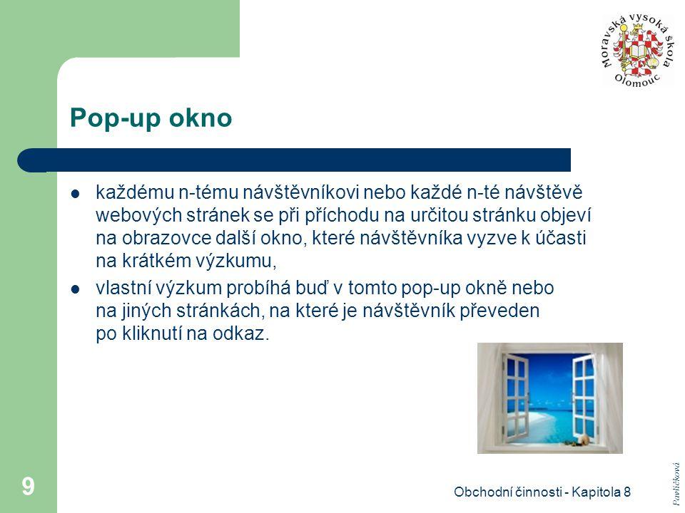 Obchodní činnosti - Kapitola 8 20 Závěrem Elektronická média jsou budoucností výzkumných technik.