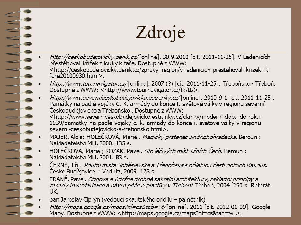 Zdroje Http://ceskobudejovicky.denik.cz/ [online]. 30.9.2010 [cit. 2011-11-25]. V Ledenicích přestěhovali křížek z louky k faře. Dostupné z WWW:. Http