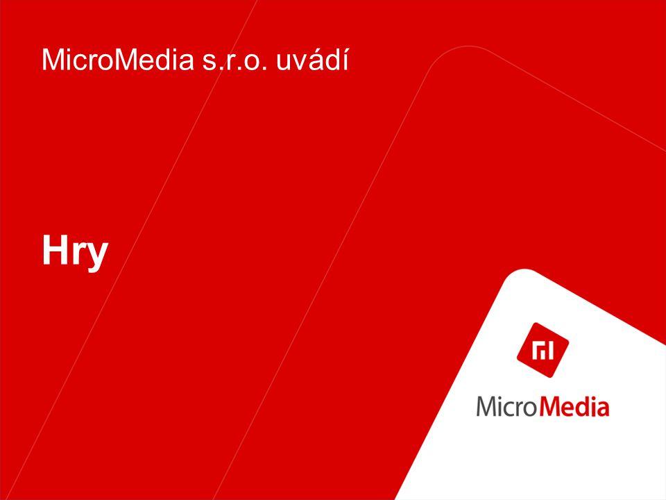 Hry MicroMedia s.r.o. uvádí