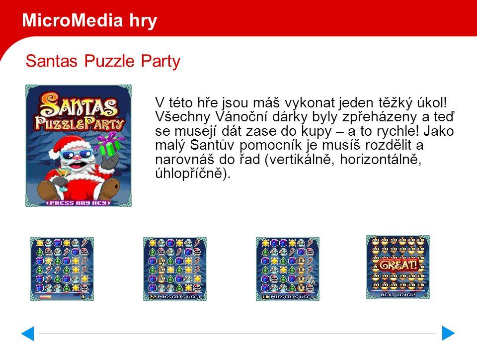 Santas Puzzle Party MicroMedia hry V této hře jsou máš vykonat jeden těžký úkol.