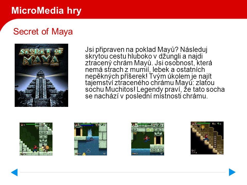 Secret of Maya MicroMedia hry Jsi připraven na poklad Mayů.