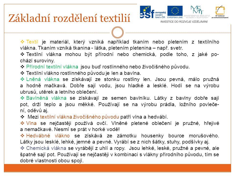 Použité zdroje a citace:  Fotografie vlastní  KOCIÁNOVÁ, Ludmila a kol.
