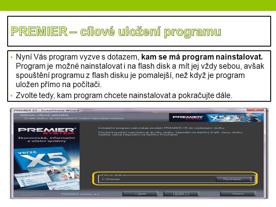 Nyní Vás program vyzve s dotazem, kam se má program nainstalovat. Program je možné nainstalovat i na flash disk a mít jej vždy sebou, avšak spouštění