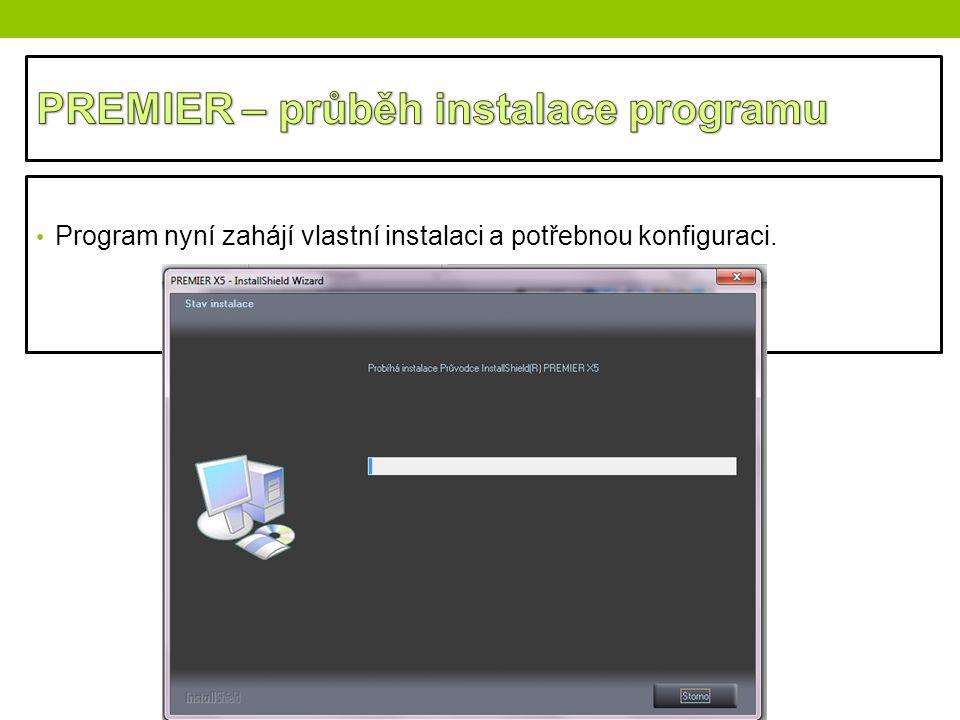 Program nyní zahájí vlastní instalaci a potřebnou konfiguraci.