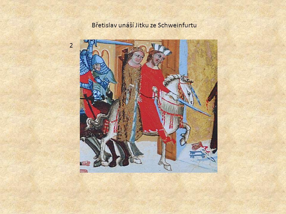 2 Břetislav unáší Jitku ze Schweinfurtu