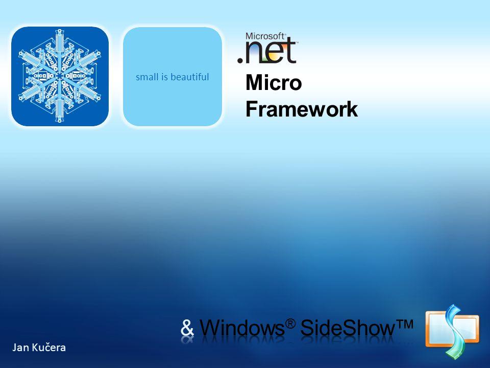 small is beautiful Micro Framework Jan Kučera