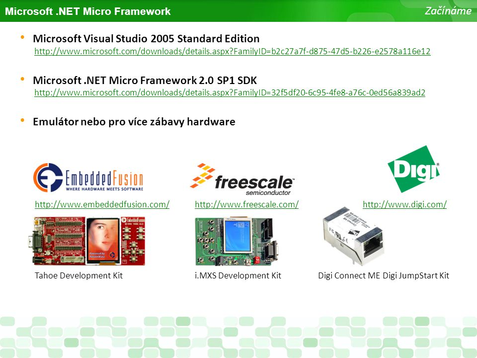 Microsoft Visual Studio 2005 Standard Edition http://www.microsoft.com/downloads/details.aspx?FamilyID=b2c27a7f-d875-47d5-b226-e2578a116e12http://www.