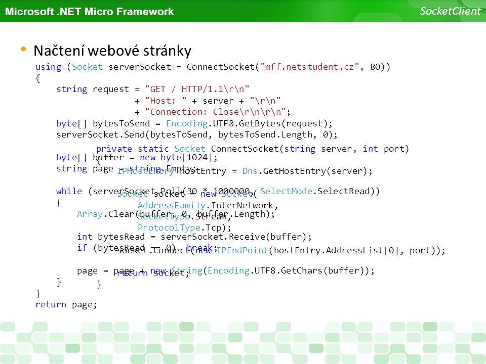 Microsoft.NET Micro Framework SocketClient using (Socket serverSocket = ConnectSocket(