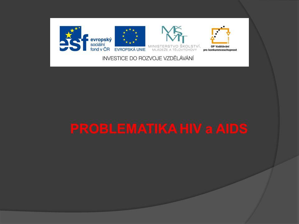 ZÁKLADNÍ INFORMACE  Zkratka AIDS je odvozena z prvních písmen anglického pojmenování této choroby  Česky této nemoci říkáme SYNDROM ZÍSKANÉHO SELHÁNÍ IMUNITY  AIDS je konečným stádiem infekce způsobené virem HIV  Toto je HIV virus