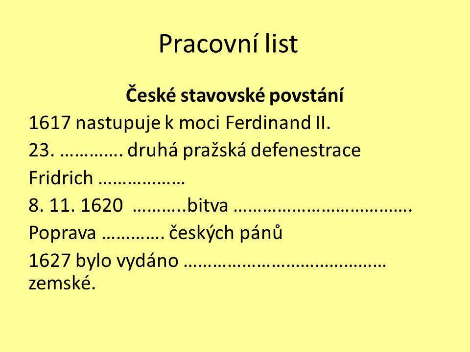 Pracovní list České stavovské povstání 1617 nastupuje k moci Ferdinand II.