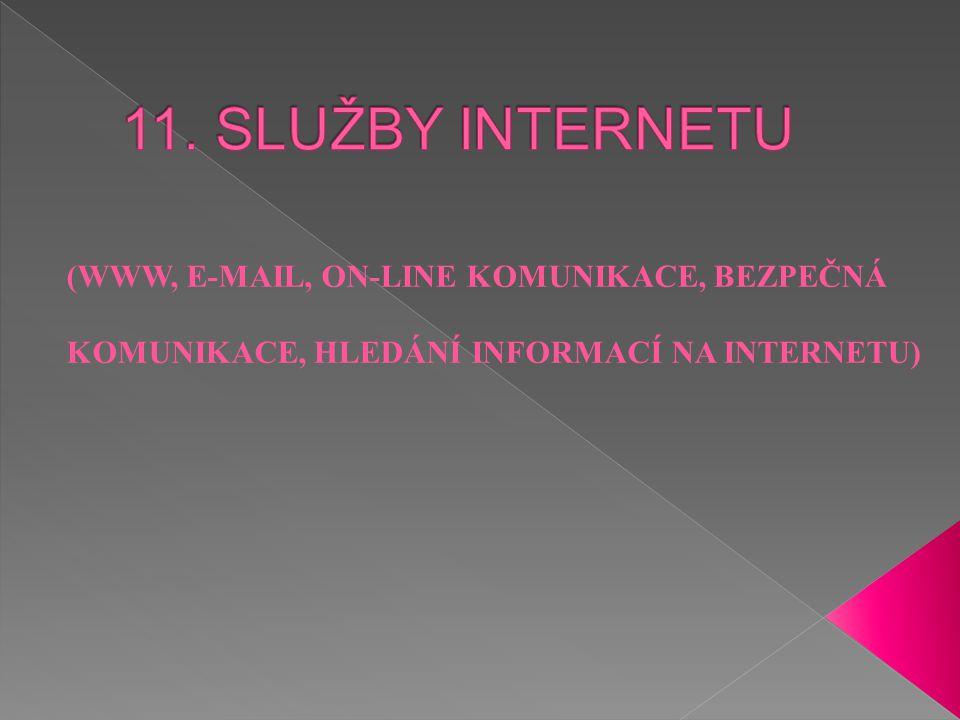  Prostřednictvím standartních služeb fungují jednotlivé uživatelské aplikace  K jednotlivým službám musí mít uživatel na svém počítači nainstalován program- klient  Tento program dokáže prostřednictvím připojení k internetu komunikovat se servery, poskytující konkrétní typ služby