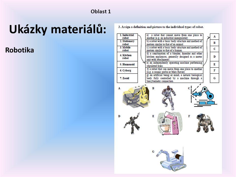 Oblast 1 Ukázky materiálů: Robotika