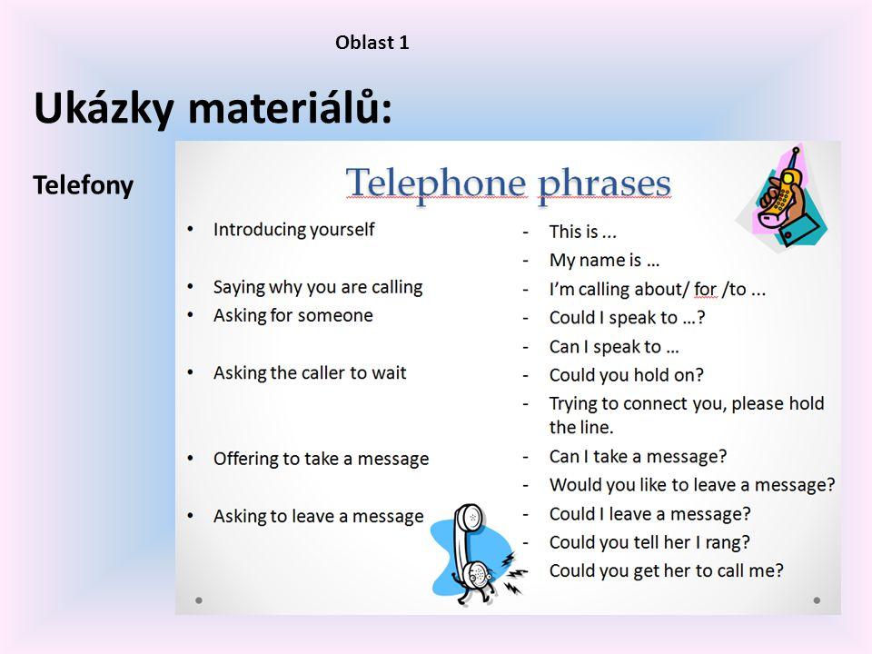 Oblast 1 Ukázky materiálů: Telefony
