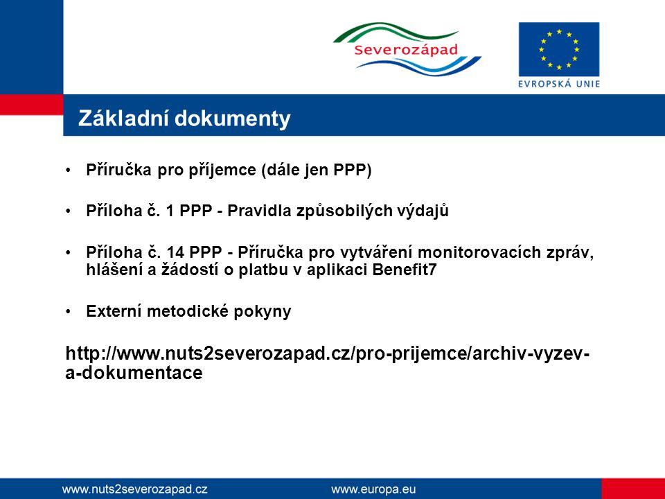 Základní dokumenty Příručka pro příjemce (dále jen PPP) Příloha č.