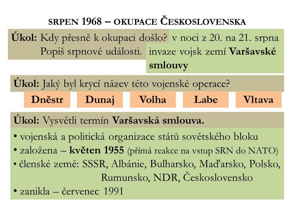 SRPEN 1968 – OKUPACE Č ESKOSLOVENSKA Obr.2 Obr.