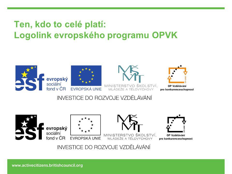 Ten, kdo to celé platí: Logolink evropského programu OPVK