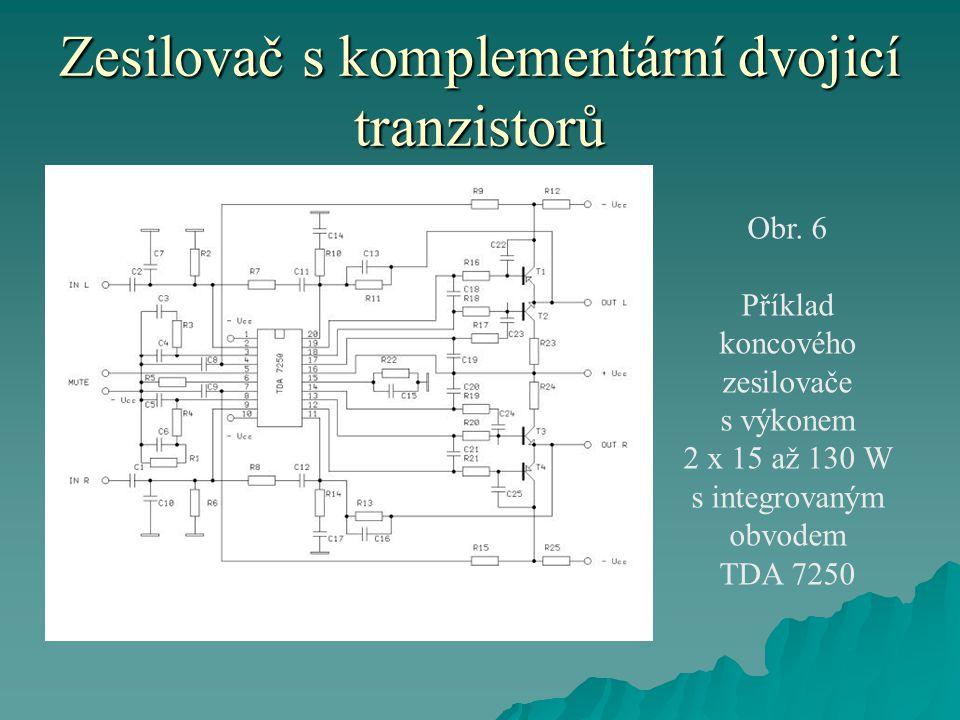 Zesilovač s komplementární dvojicí tranzistorů Obr. 6 Příklad koncového zesilovače s výkonem 2 x 15 až 130 W s integrovaným obvodem TDA 7250