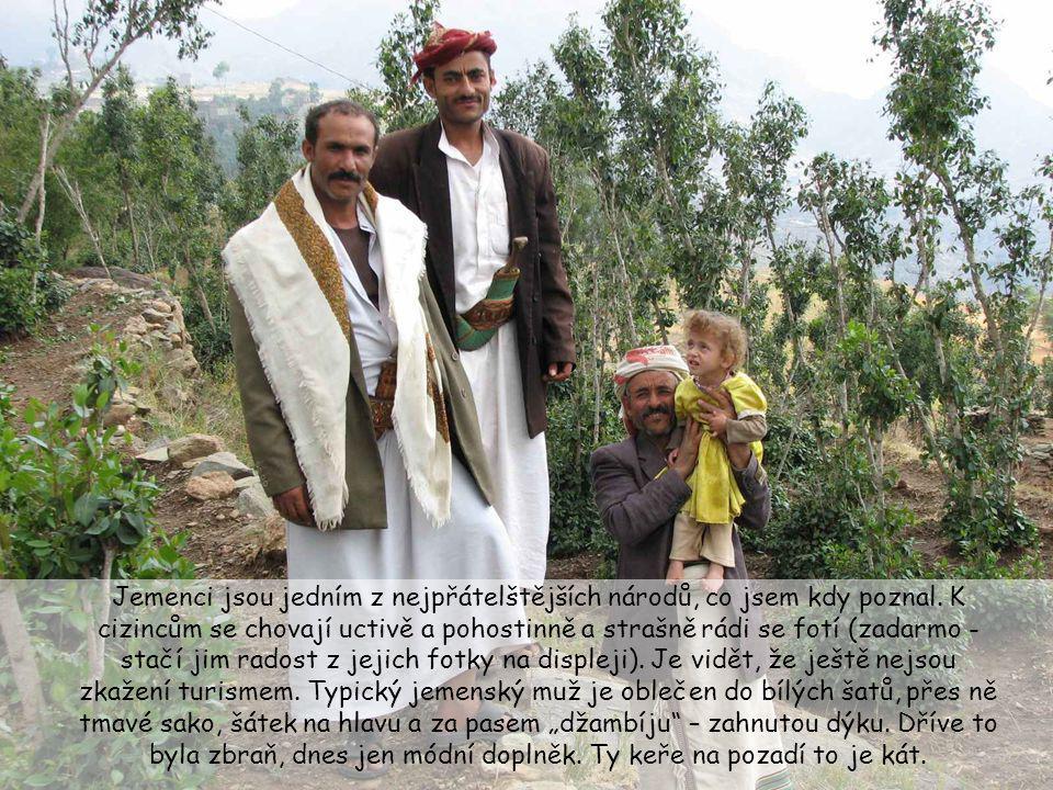 Jemenci jsou jedním z nejpřátelštějších národů, co jsem kdy poznal.