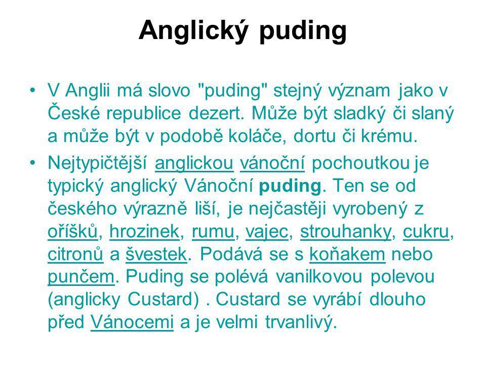 Anglický puding V Anglii má slovo